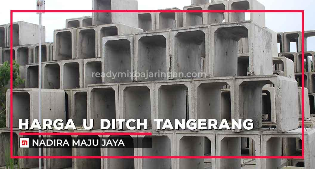 Harga U Ditch Tangerang