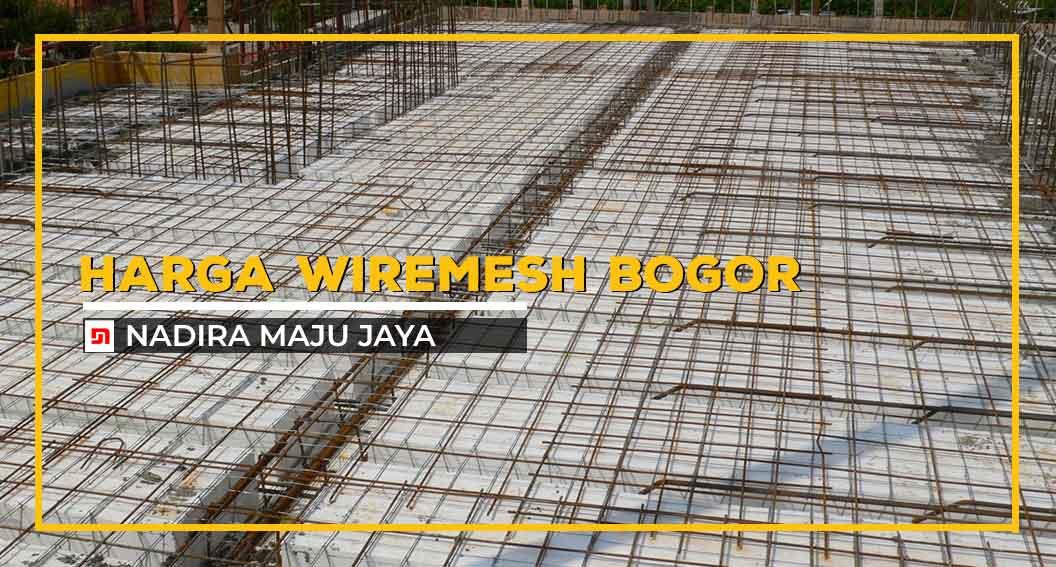 Harga Wiremesh Bogor