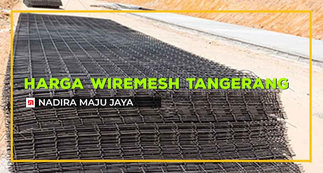 Harga Wiremesh Tangerang